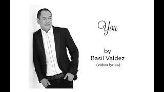 You by Basil Valdez (video lyrics)