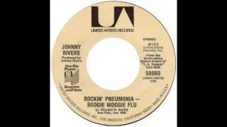 "Johnny Rivers – ""Rockin' Pneumonia - Boogie Woogie Flu"" (UA) 1972"