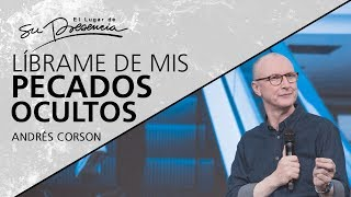 📺 Líbrame De Mis Pecados Ocultos - Andrés Corson - 19 Mayo 2019  Prédicas Cristianas 2019