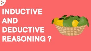 Introduction to Inductive and Deductive Reasoning | Don't Memorise