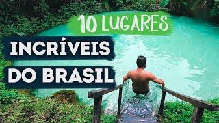 10 Lugares Incriveis Do Brasil