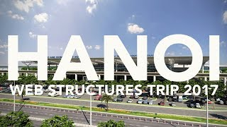 Web Structures Company Trip to Hanoi
