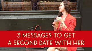 3 Text Messages To Send After A First Date - Get A Second Date!