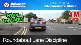 Roundabout Lane Discipline  |  Learn to drive: Intermediate skills