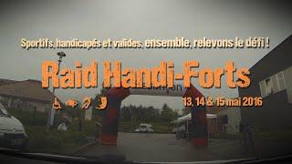 Raid Handi-Forts 2016 en vidéo
