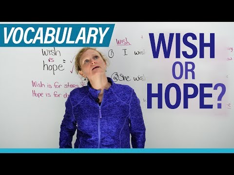 WISH & HOPE: What's the Difference?