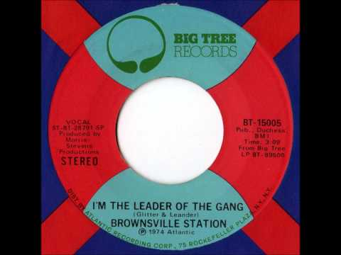 Brownsville Station - I'm The Leader Of The Gang