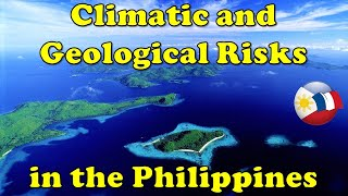 Climatic and Geological Risks in the Philippines