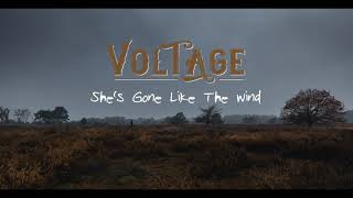 Voltage // She's Gone Like The Wind