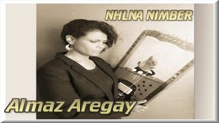 Nhlna nimber....b Almaz Aregay