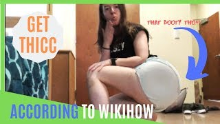 🔥 how to get thicc 🔥 // according to wikihow