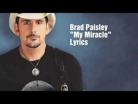 Brad Paisley My Miracle