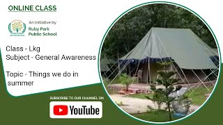 LKG – Things We Do In Summer | General Awareness Subject For Kids | Ruby Park Public School Thumbnail
