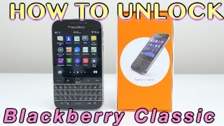 How to Unlock Blackberry Classic All Carriers (AT&T, T-Mobile, Rogers, Telus, ETC)