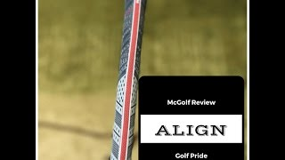 2017 golf pride ALIGN grip McReview