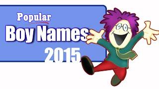 Popular Boy names 2015-2016