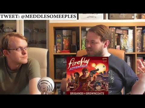 Firefly Adventures Brigands and Browncoats - 5 Minute Final Verdict