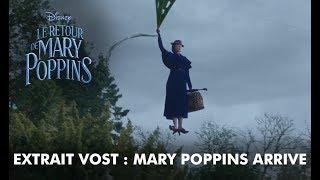 Le Retour de Mary Poppins | Extrait  VOST : Mary Poppins arrive | Disney BE