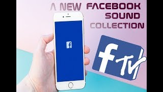 New Facebook Sound Collection