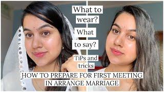 Arrange marriage की पहली मुलाक़ात में क्या बात करे// केसे तैयार हो //MUST WATCH