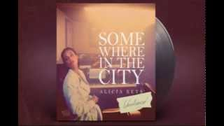 Alicia Keys- Somewhere In The City (unreleased from GIRL ON FIRE)