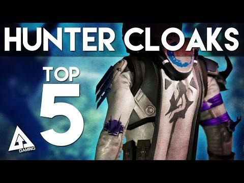 Destiny Top 5 Hunter Cloaks
