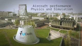 Aircraft Performance – Physics and Simulation | TU Delft Online