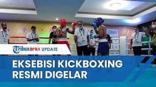 PON XX Papua Resmi Gelar Eksebisi Kickboxing, Diikuti 104 Petarung dari 17 Provinsi di Indonesia