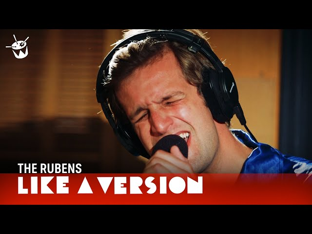 The Rubens - 'Hoops' (live for Like A Version)