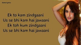 LYRICS: Ek Toh Kam Zindagani (Pyar Do Pyar Lo   - YouTube