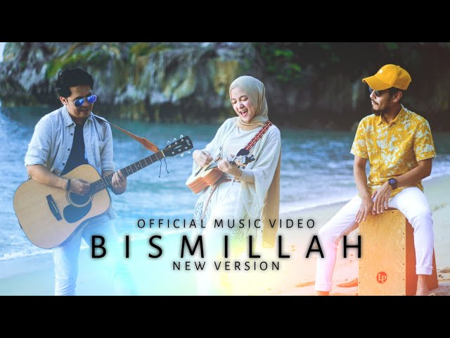 SABYAN - BISMILLAH (New Version) (Official Music Video)