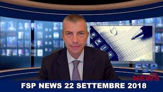 FSP News del 22 settembre 2018
