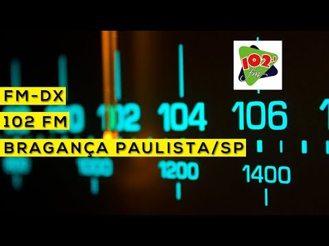 102 FM - Bragança Paulista/SP