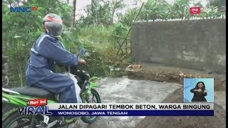 Kalah Jadi Kades, Jalan di Wonosobo Dipagari Tembok-tembok - LIS 10/01