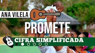 CIFRA | PROMETE (Ana Vilela) SIMPLIFICADA NO VIOLÃO