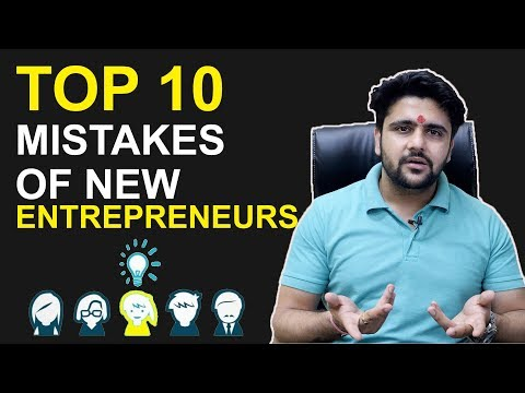 , title : 'Top 10 MISTAKES of NEW ENTREPRENEURS'