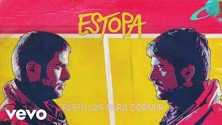 Estopa - Pastillas Para Dormir (Audio)