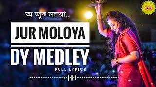 Jur Moloya (Lyrics) - DY Medley - (Priyanka Bharali)