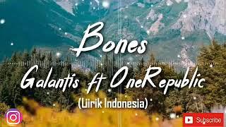 Bones || Galantis Ft. One Republic