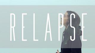 Relapse - Anna Clendening