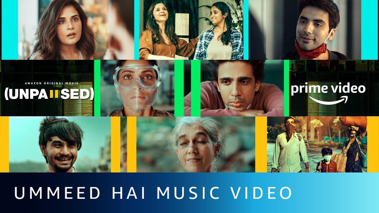 Ummeed Hai Hindi Lyrics – UNPAUSED