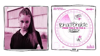 "Danielle Bregoli is BHAD BHABIE ""From the D to the A"" REMIX (original by Tee Grizzley & Lil Yachty)"