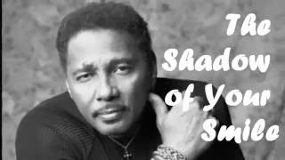 Aaron Neville - The shadow of your smile