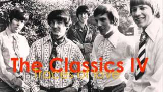 The Classics IV - Traces of Love