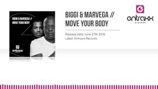 Biggi & Marvega - Move Your Body