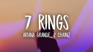 Ariana Grande - 7 Rings Remix (Lyrics) ft. 2 Chainz