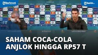 Cristiano Ronaldo Geser 2 Botol saat Konferensi Pers, Saham Coca-Cola Anjlok hingga Rp 56,8 Triliun