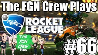 The FGN Crew Plays: Rocket League #66 - Harpoons