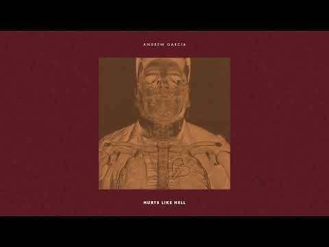 Andrew Garcia - Hurts Like Hell (Audio)