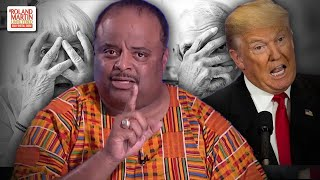Roland Deconstructs Trump's Attack On Black Women In Congress & The White Fear Of A Changing America